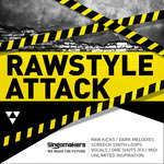Singomakers: Rawstyle Attack (Sample Pack WAV/APPLE/LIVE/REASON)