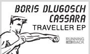 CASSARA/BORIS DLUGOSCH - Traveller EP (Running Back Germany)