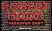 ROBERT HOOD - Paradygm Shift (Dekmantel Holland)
